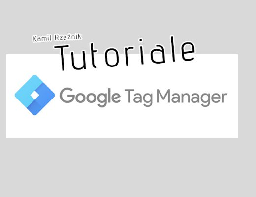 tutoriale google tag manager kamil rzeźnik